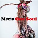 ONE SOUL/Metis