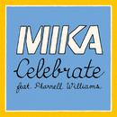 Celebrate (feat. Pharrell Williams)/MIKA