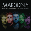 Call And Response: The Remix Album/Maroon 5