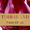 パス・アット・ミー feat.ピットブル (feat. Pitbull)/Timbaland
