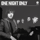One Night Only/One Night Only