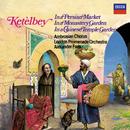 Ketèlbey: In a Persian Market, In a Monastery Garden & In a Chinese Temple Garden/Ambrosian Opera Chorus, London Promenade Orchestra, Alexander Faris
