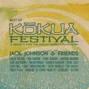 Jack Johnson & Friends: Best Of Kokua Festival/Jack Johnson