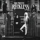 The Pretty Reckless EP/The Pretty Reckless