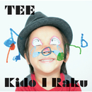 Kido I Raku/TEE