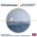 Vieuxtemps: Violin Concertos Nos.4 & 5 etc/Arthur Grumiaux, Orchestre des Concerts Lamoureux, Manuel Rosenthal