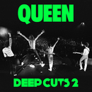 Deep Cuts (Vol. 2 / 1977-1982)/Queen