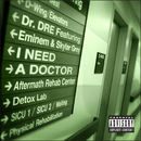 I Need A Doctor (feat. Eminem, Skylar Grey)/Dr. Dre