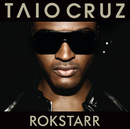 Rokstarr(International Version)/Taio Cruz