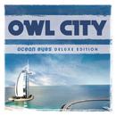 Ocean Eyes (Deluxe Version)/Owl City