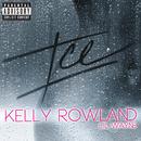 ICE (feat. Lil Wayne)/Kelly Rowland