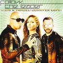 Follow The Leader (feat. Jennifer Lopez)/Wisin & Yandel