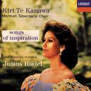 Songs Of Inspiration/Kiri Te Kanawa, The Mormon Tabernacle Choir, Utah Symphony Orchestra, Julius Rudel