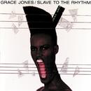 G.JONES/SLAVE TO THE/Grace Jones