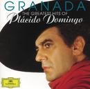 Granada - The Greatest Hits Of Plácido Domingo/Plácido Domingo, London Symphony Orchestra, Marcel Peeters, Karl-Heinz Loges