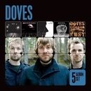 5 Album Set (Lost Souls/The Last Broadcast/Lost Sides/Some Cities/Kingdom of Rust)/Doves