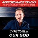 Our God (Performance Tracks) - EP/Chris Tomlin