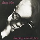 スリーピング・ウィズ・ザ・パスト+2/Elton John