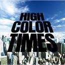 HIGH COLOR TIMES/Base Ball Bear