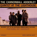 At The Lighthouse/The Cannonball Adderley Quintet