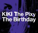 KIKI The Pixy/The Birthday