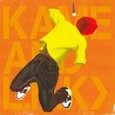 僕らは強く生きている/KAME&L.N.K