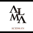 ALMA/Acidman
