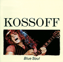 ブルー・ソウル/Paul Kossoff, Jim Capaldi, Eddie Rabbitt, Free, Simon Kirke, Tetsu Yamauchi, Uncle Dog, The Rumbledown Band, Back Street Crawler