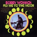 Fly Me To The Moon/Bobby Womack
