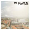 カモン ドレスデン/The SALOVERS