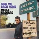 Sing Me Back Home/Legend Of Bonnie & Clyde/Merle Haggard