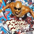 ミスター・ブラウン/Sleepy Brown