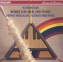 Schumann: Works for Oboe and Piano/Heinz Holliger, Alfred Brendel