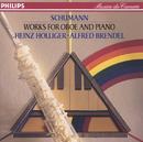 シューマン:3つのロマンス/夕べの歌/幻想小曲集、他/Heinz Holliger, Alfred Brendel