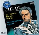 ヴェルディ:歌劇<オテロ>/Renata Tebaldi, Mario del Monaco, Aldo Protti, Wiener Philharmoniker, Herbert von Karajan