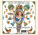 Joan Sutherland: Joy to the World/Dame Joan Sutherland, The Ambrosian Singers, New Philharmonia Orchestra, Richard Bonynge