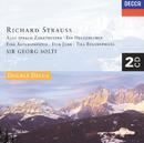 Strauss, R.: Ein Heldenleben; Also Sprach Zarathustra; Don Juan, etc./Wiener Philharmoniker, Symphonieorchester des Bayerischen Rundfunks, Chicago Symphony Orchestra, Sir Georg Solti