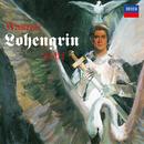 Wagner: Lohengrin/Plácido Domingo, Jessye Norman, Wiener Philharmoniker, Sir Georg Solti