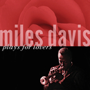 Plays For Lovers/Miles Davis