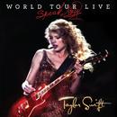 スピーク・ナウ・ワールド・ツアー・ライヴ ((スピーク ・ ナウ・ワールド ・ ツアー・ライヴ))/Taylor Swift