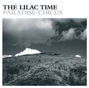 Paradise Circus/The Lilac Time