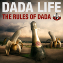 The Rules Of Dada/Dada Life