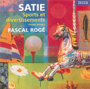 Satie: Sports et Divertissements/Le Piège de Méduse etc./Pascal Rogé