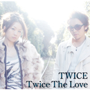 Twice The Love(5 Tracks Version)/TWICE