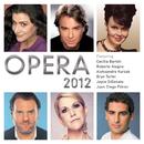 オペラ 2012/Cecilia Bartoli, Roberto Alagna, Aleksandra Kurzak, Bryn Terfel, Joyce Di Donato, Juan Diego Flórez