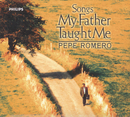 Songs My Father Taught Me/Pepe Romero