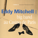 Big Band Casino De Paris 93/Eddy Mitchell