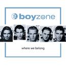 BOYZONE/WHERE WE BEL/Boyzone