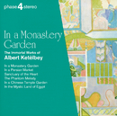 In a Monastery Garden: The Immortal Works of Albert Ketèlbey/Josef Sakonov, Royal Philharmonic Chorus, London Festival Orchestra, Royal Philharmonic Orchestra, Eric Rogers