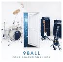 FOUR DIMENTIONAL BOX/9BALL